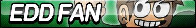 Edd Gould Fan Button (Resubmit) by ButtonsMaker
