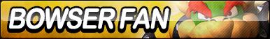 Bowser Fan Button (Resubmit)