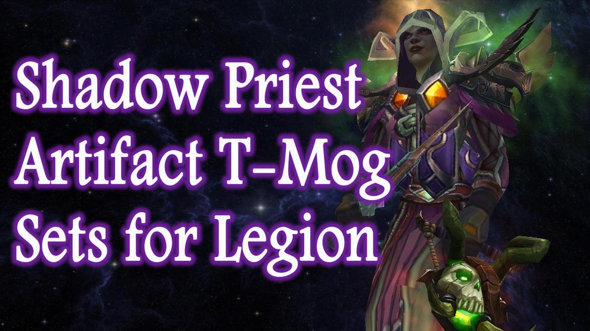 Shadow Priest Artifact Transmog Sets For Legion by ...