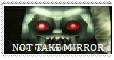 Not Take Mirror stamp by dragonmysticae