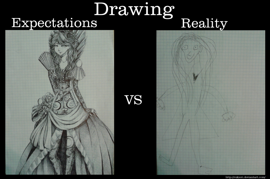 drawing___expectations_vs_reality_by_ruk