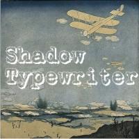 Shadow Typewriter by paulow