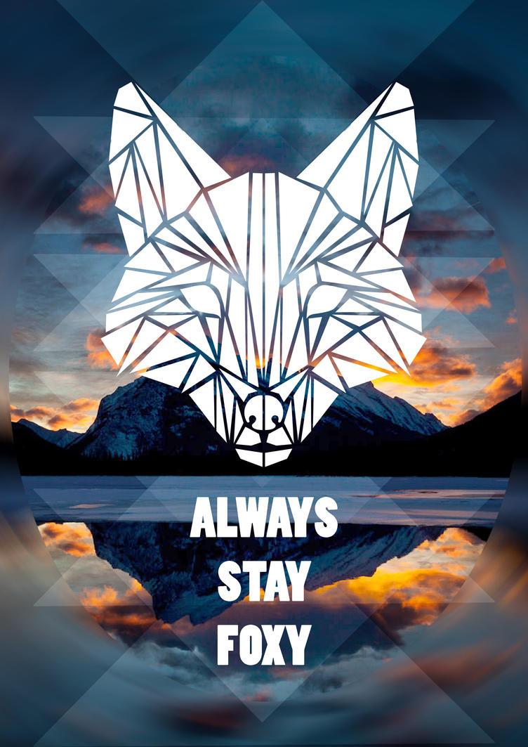 ALWAYS STAY FOXY by Gluka-Kon