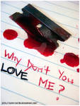 Why Don't You Love Me?