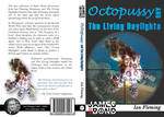 Octopussy and the Living Daylights Cover Design