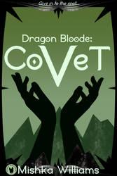 Dragon Bloode: Covet Ebook