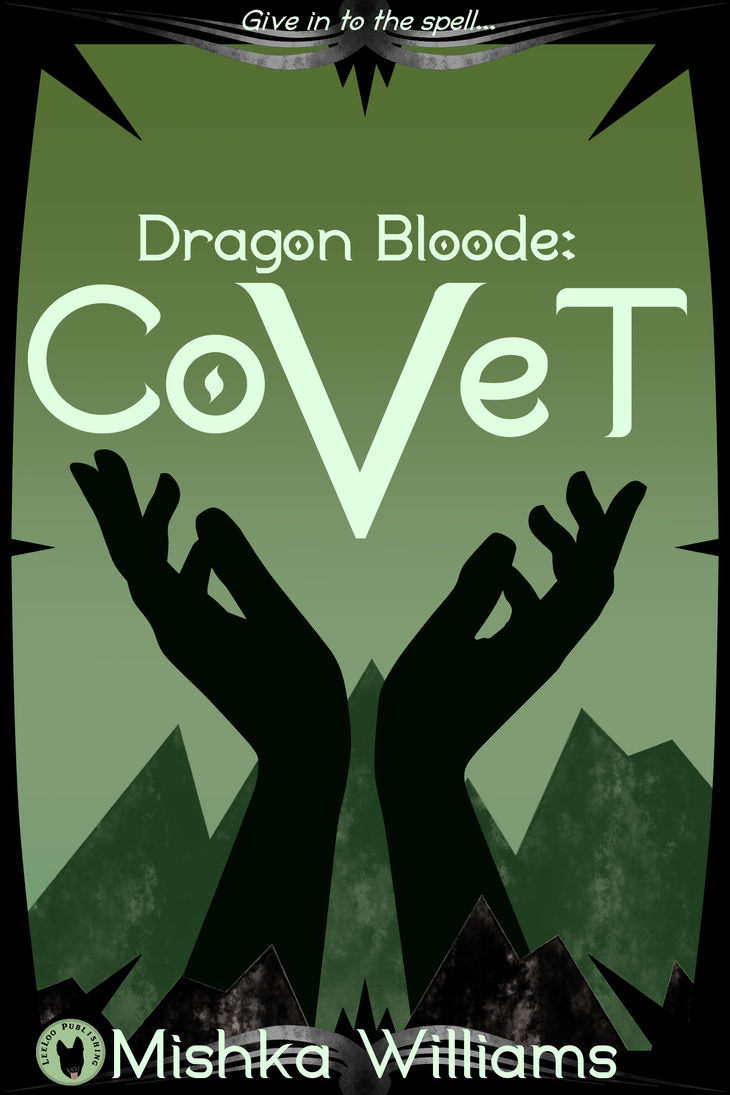 Dragon Bloode: Covet Ebook by icia