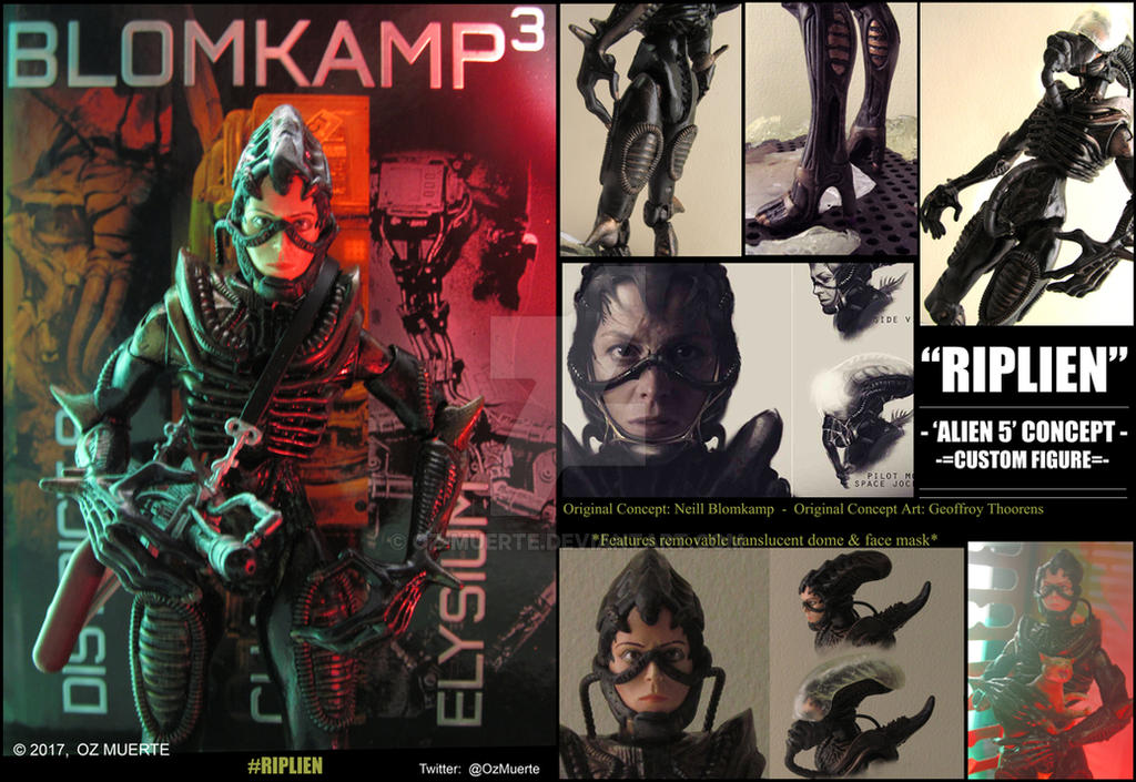 RIPLIEN -Blomkamp 'Alien5' Concept- Custom Figure by Oz-Muerte