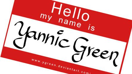 Hellomynameis YannicGreen