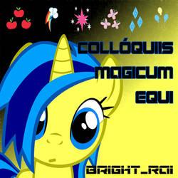 Bright_Rai - Colloquiis Magicum Equi by brightrai