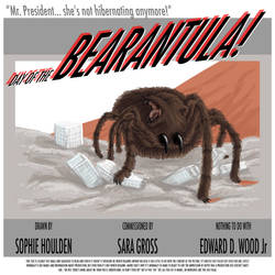 Day of the BEARANTULA!