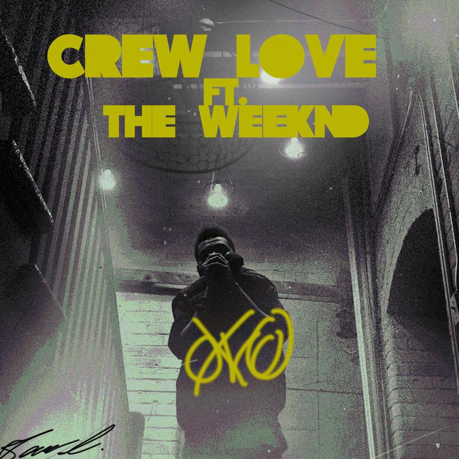 drake crew love ft the weekend by dopeboy412 on deviantart