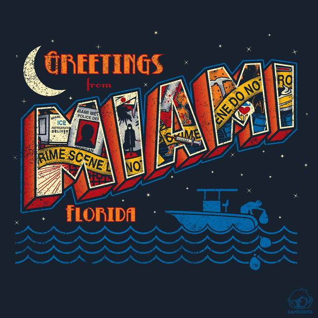 Greetings From Miami by Bamboota