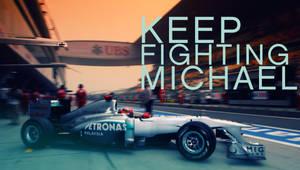 Keep Fighting Schumi