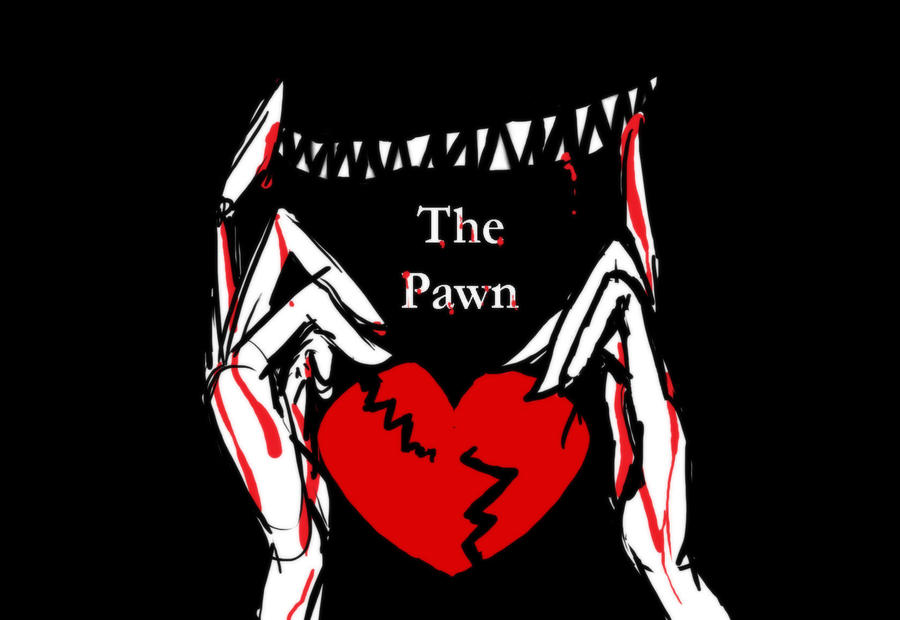 the PAWN by FishHeadThe3rdAndCo