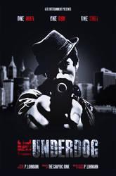 The Underdog - one man, one gun, one shot