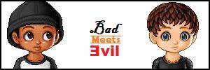 Bad meets Evil. by HappyHunterGames