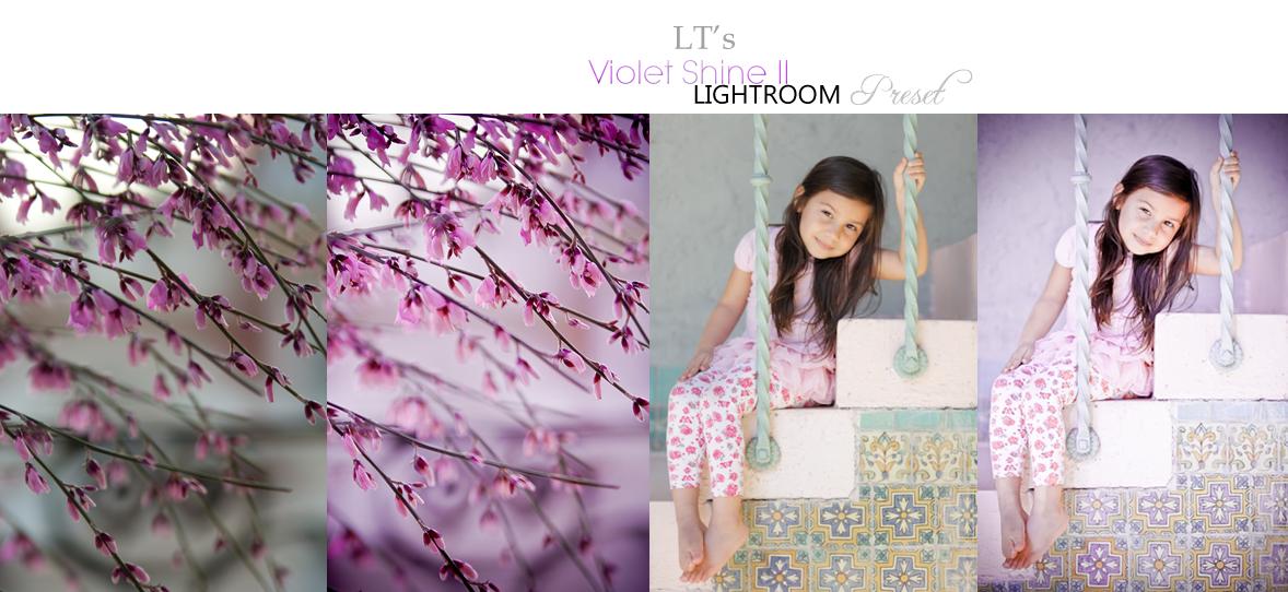 LT's Violet Shine - LIGHTROOM