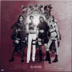 Blackpink : Kill This Love