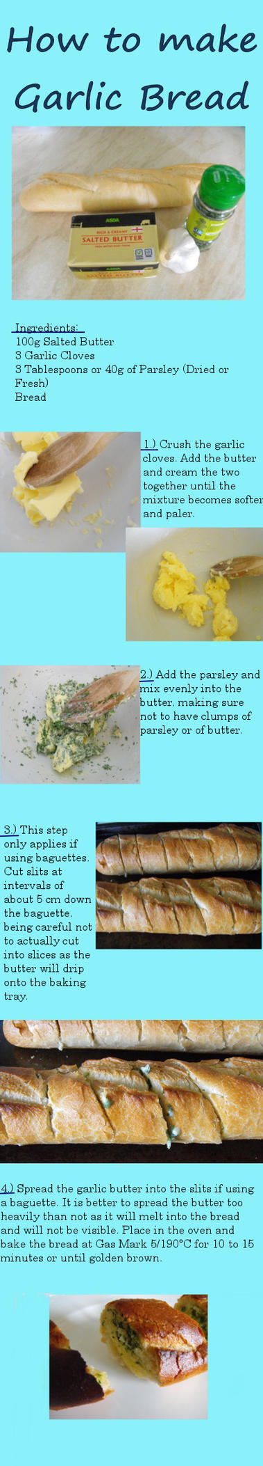 How to make Garlic Bread by Lotte-Holmes