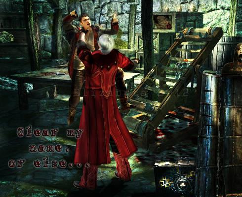 Dante - Clear my name ..