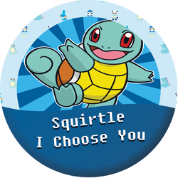 Squirtle, I choose you