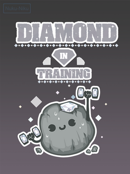 Diamond in Training