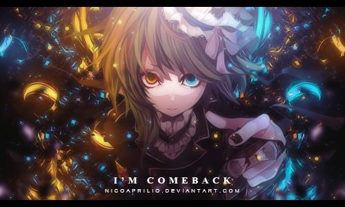 I'm Comeback by NicoAprilio