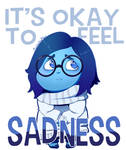It's Okay To Feel Sadness