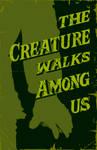 The Creature walks among us-2