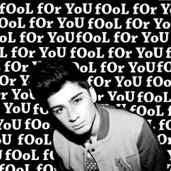 ZAYN-fOoL fOr YoU by PardonBegger