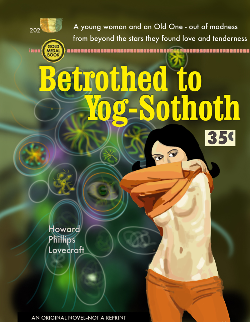 Betrothed to Yog-Sothoth