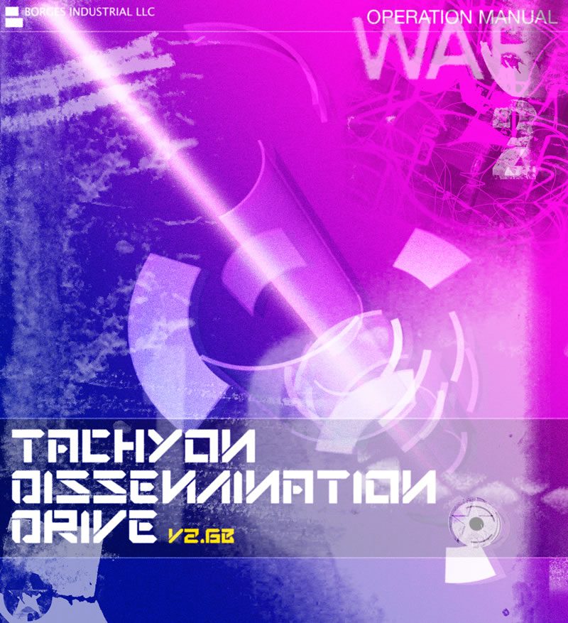 Tachyon Dissemination Drive