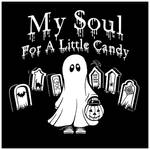 my soul for a little candy