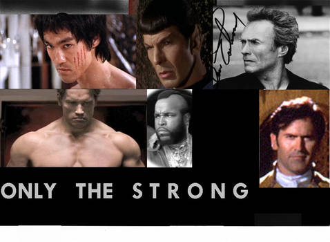 ONLY THE STRONG  II