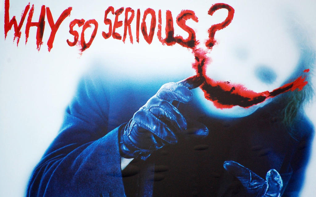 Joker Why So Serious Wallpaper 002 by lightyearpig