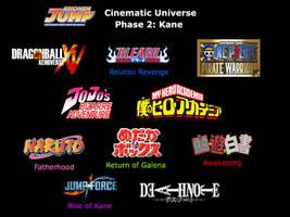 Shonen Jump Cinematic Universe - Phase 2: Kane