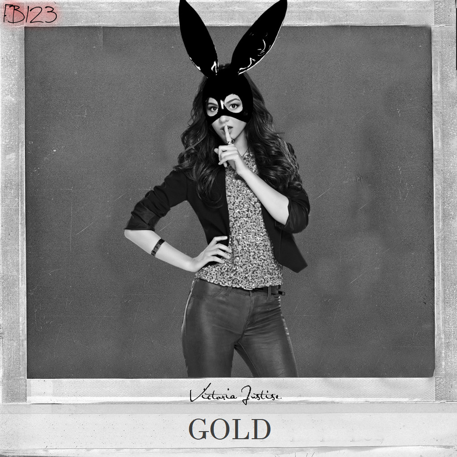 Victoria Justice - Gold (Dangerous Woman Style) by ForeverBunkey123