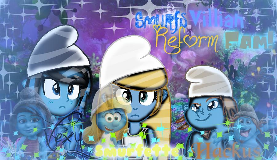 Smurfs Villian Reform Fam! (Effects) by ForeverBunkey123