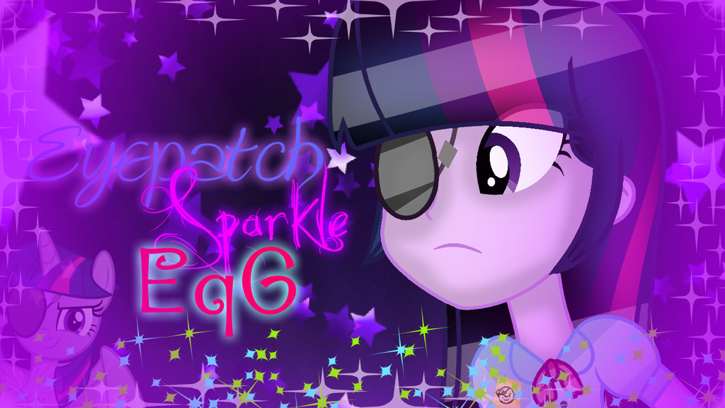 Eyepatch Sparkle EG (Effects) (Spoilers!) by ForeverBunkey123
