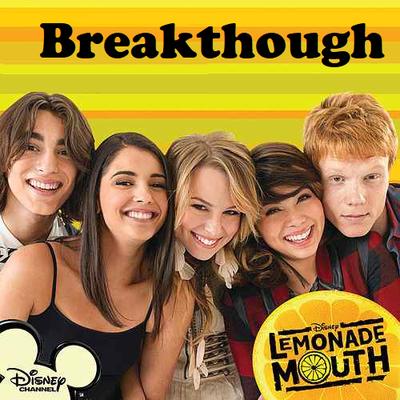 Lemonade Mouth - Breakthrough (Album Cover) by ForeverBunkey123