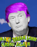 Make Dreamland Great Again