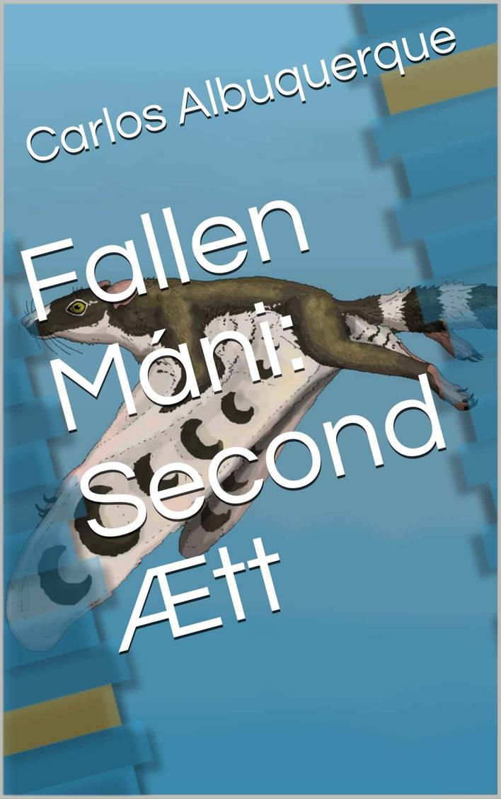 Fallen Mani: Second Aett