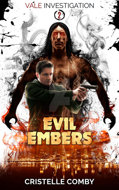 Evil Embers Book Cover by SanagaDesign