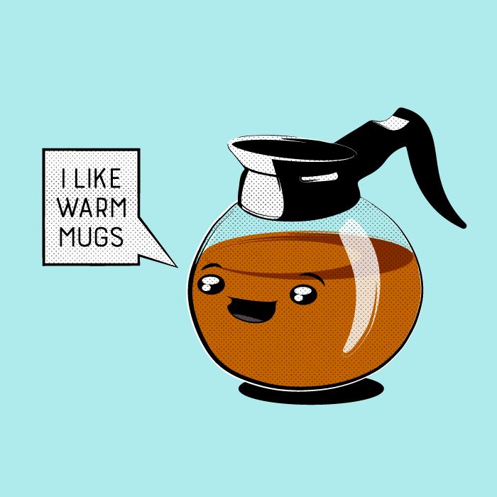 I like warm mugs by cogwurx