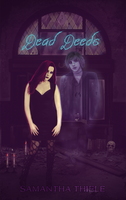 Dead Deeds Mockup Cover by SamanthaKross