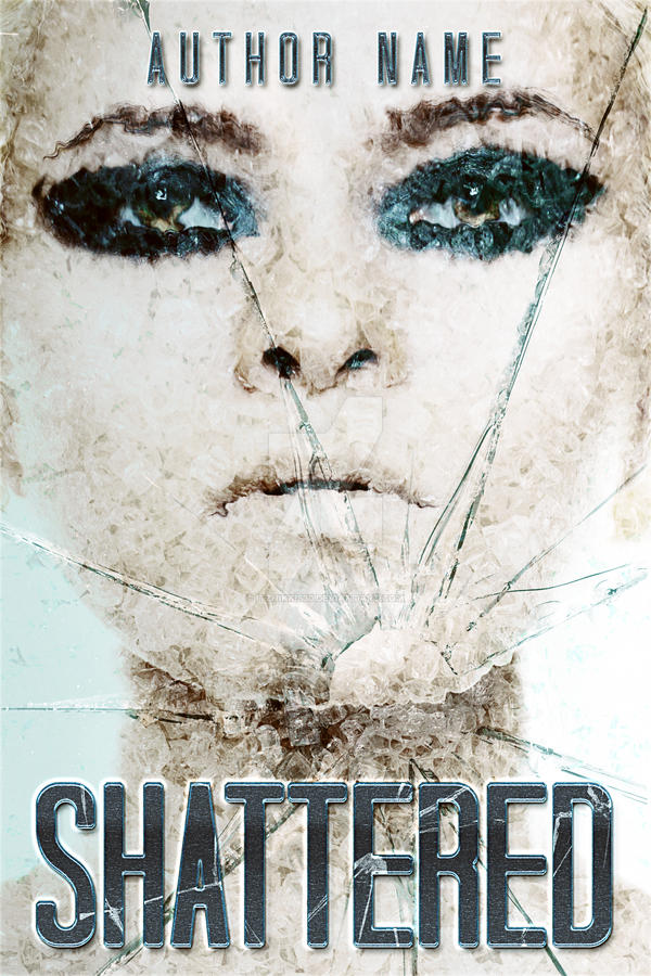 Shattered (pre-made E-book cover) by itznikki530