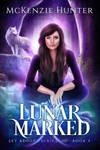 Lunar Marked cover for author McKenzie Hunter