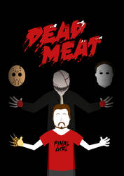 Dead Meat - Poster by Delorean7