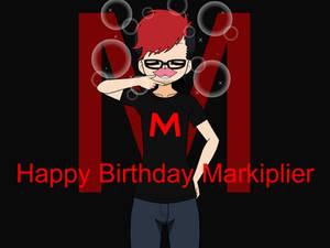 Happy Birthday Markiplier